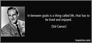 More Sid Caesar Quotes