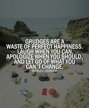 short quote about forgiveness and not holding grudges holding grudges
