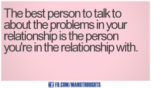 Relationship Problem Quotes - mansthoughts.com