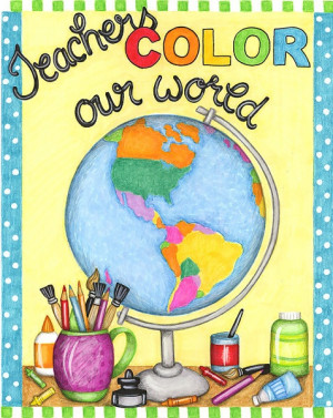 Teachers color our world. Artist Kimberly Montgomery