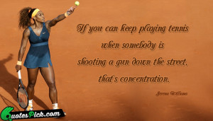 If You Can Keep Playing by serena-williams Picture Quotes