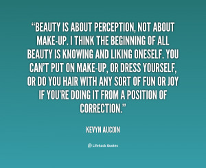 quote-Kevyn-Aucoin-beauty-is-about-perception-not-about-make-up-62459 ...