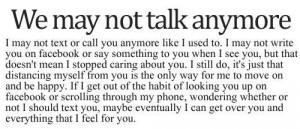 We may not talk anymore