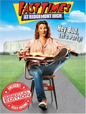 ... Fast Times at Ridgemont High 10/02/07 Recast Fast Times at Ridgemont