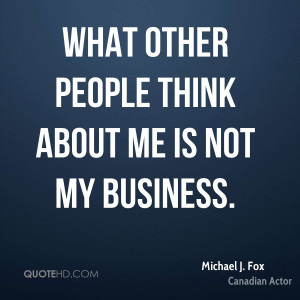 Michael J. Fox Business Quotes | QuoteHD