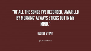 George Strait Quotes From Songs