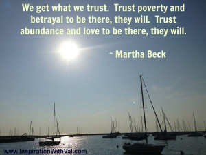 Martha Beck quote about trusting love and abundance #inspirational # ...