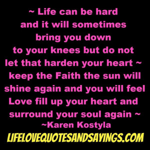 ... Hard Life: Life Can Be Hard And It Will Difficult Sometimes Quote