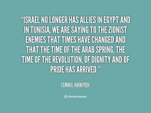 Israel no longer has allies in Egypt and in Tunisia, we are saying to ...