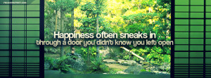 Happiness Often Sneaks In Quote Facebook Cover