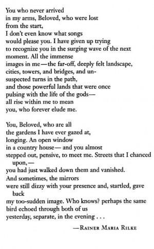 ... Rilke, Beautiful Poems, Quotes, Arrival Rainer, Rilke Poems, Poetry