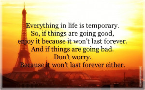 Good Life Quotes Everything...