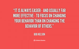 It is always easier - and usually far more effective - to focus on ...