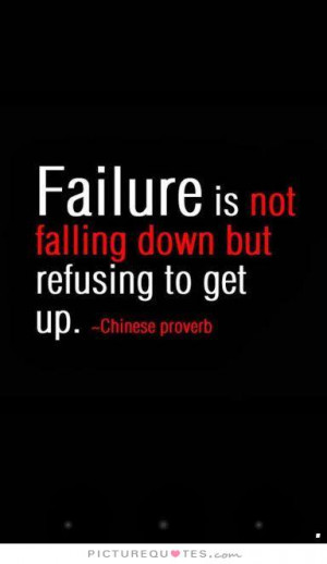 ... Quotes Motivation Quotes Failure Quotes Fall Quotes Falling Quotes