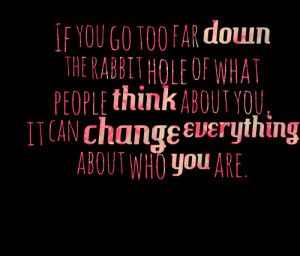 What People Think About You Quotes