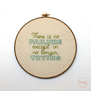 ... Except In No Longer Trying Embroidery Hoop Art / 8