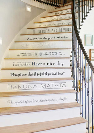 10. Each stair riser feature a phrase, idiom or quote: