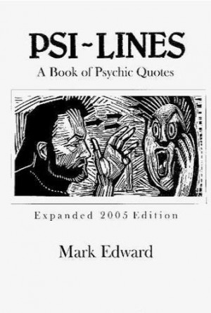 Psi-Lines: A Book of Psychic Quotes 1