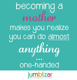 Being A Mom Quotes And Sayings Image Gallery, Picture & Photography ...