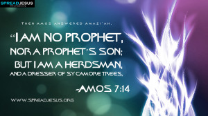 am no prophet-Amos 7:14 BIBLE QUOTES HD-WALLPAPERS,FACEBOOK TIMELINE ...