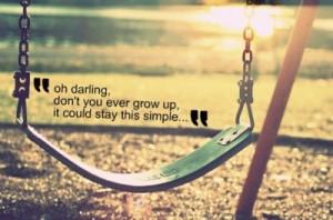 green, never grow up, quote, sun, sunshine, swing, taylor swift, typo