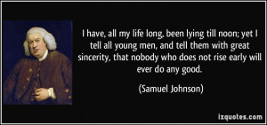 Quotes On Lying Men More samuel johnson quotes