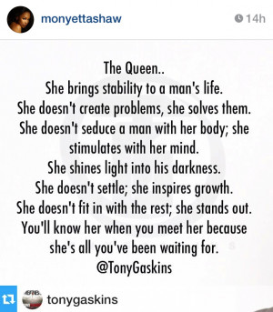 ... , posted her own Tony Gaskins quote basically asking, 'Why you mad