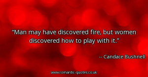 man-may-have-discovered-fire-but-women-discovered-how-to-play-with-it ...
