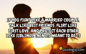 If You Fight Like A Married Couple, Talk Like Best.. - QuotePix