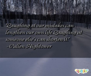 Laughing at our mistakes can lengthen our own life . Laughing at ...