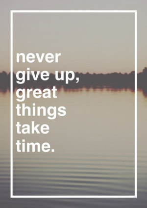 good things take time quotes motivational quote motivation self ...