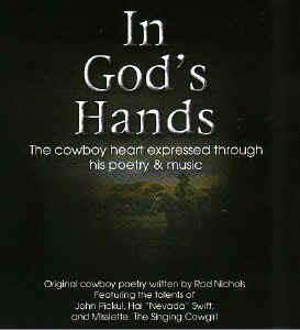 ... rod nichols original cowboy poetry recited by him by hal swift
