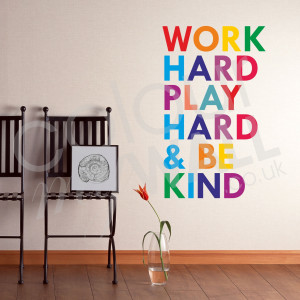 Home Quotes Work Hard Play