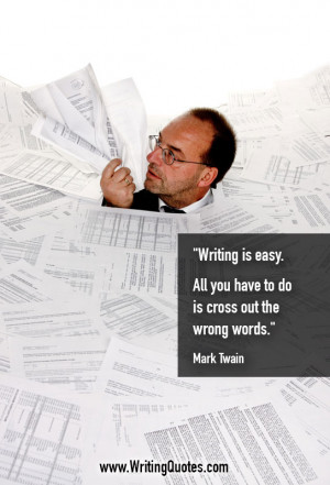 Mark Twain Quotes – Cross Out – Mark Twain Quotes On Writing