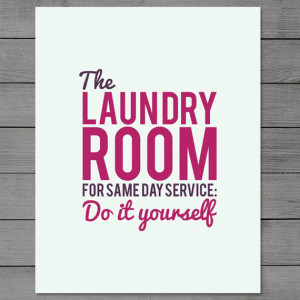 Laundry Room Art / Laundry Poster / Instant Download / Laundry Quote ...