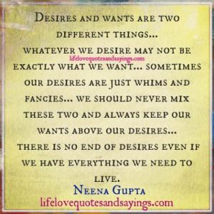 Whatever We Desire..