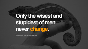 ... change. Confucius Quotes and Analects on Life, Success and Struggle