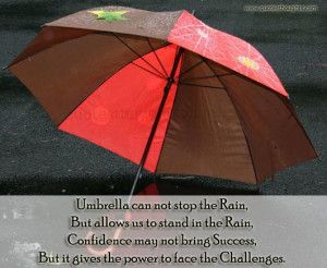 ... Not Stop The Rain But Allow Us To Stand In The Rain - Confidence Quote