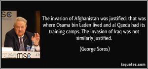 The invasion of Afghanistan was justified: that was where Osama bin ...