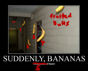 suddenly bananas motivational poster Image