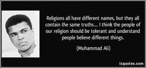 Religions all have different names, but they all contain the same ...