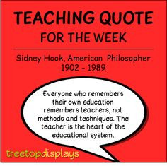teaching quote from Sidney Hook - provided by Treetop Displays ...
