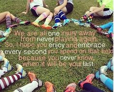 We are all one injury away from never playing again. So, hope you ...