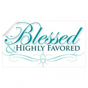 ... > Wall Art > Wall Decals > Blessed & Highly Favored Wall Decal