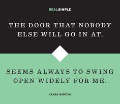 Quote by Clara Barton More