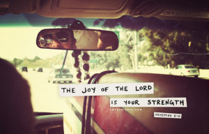 the_joy_of_the_lord_is_your_strength.jpg