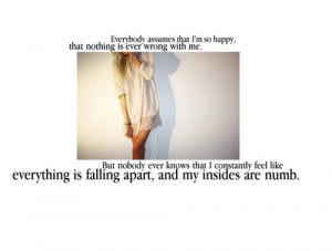 numb,falling,apart,quotes,sayings,no,ones,cute ...