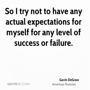 Gavin DeGraw Success Quotes