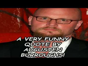 very-funny-quote-by-augusten-b.jpg