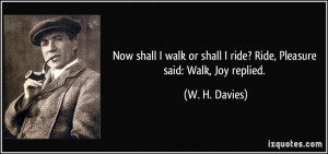 More W. H. Davies Quotes